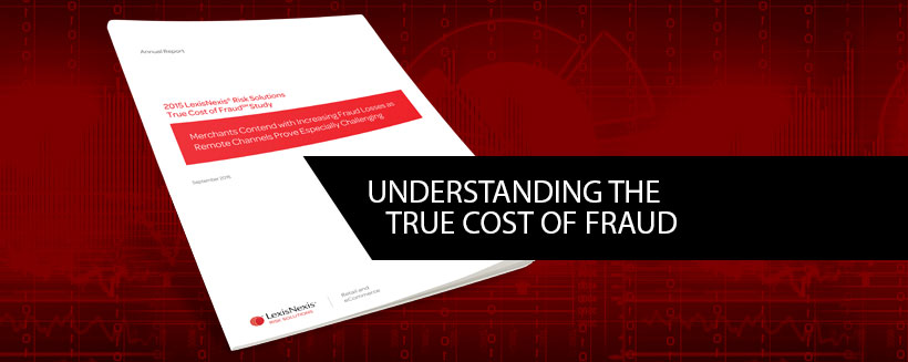 True Cost of Fraud Study
