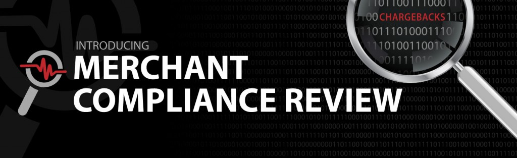 Merchant Compliance Review