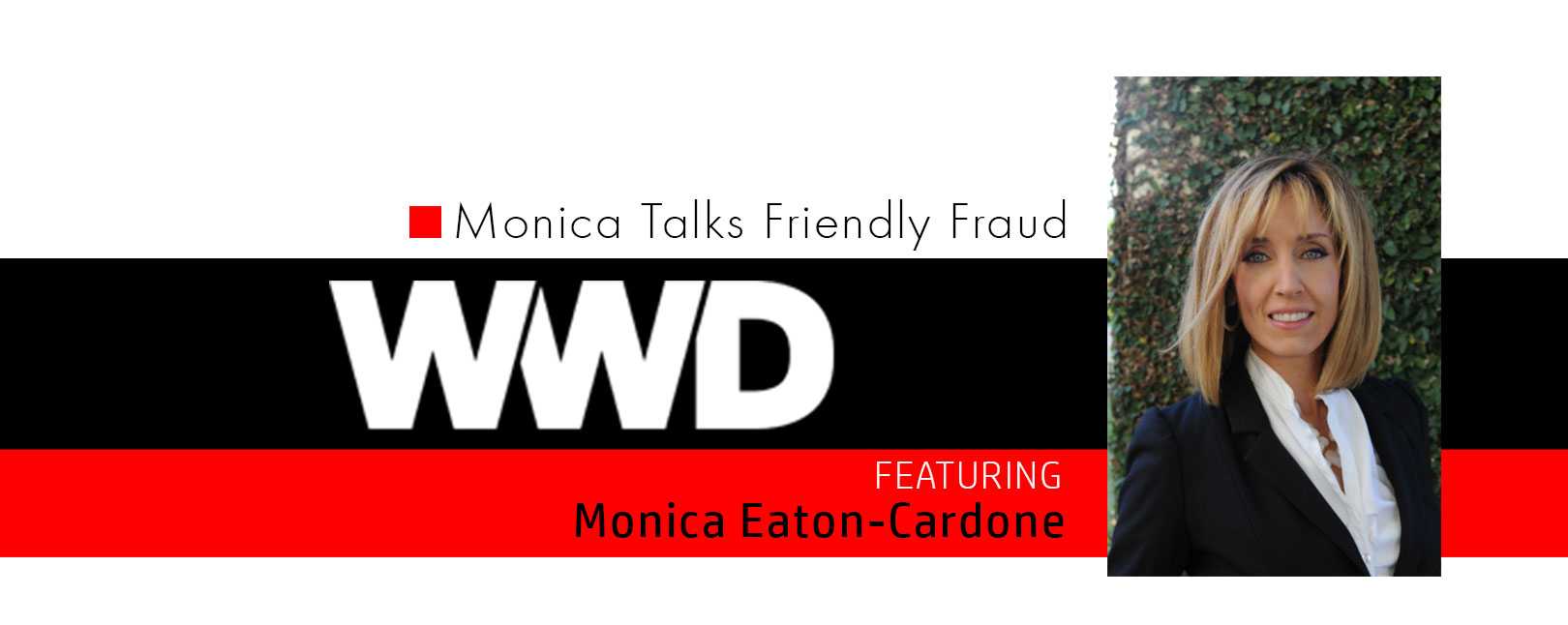 monica talks friendly fraud