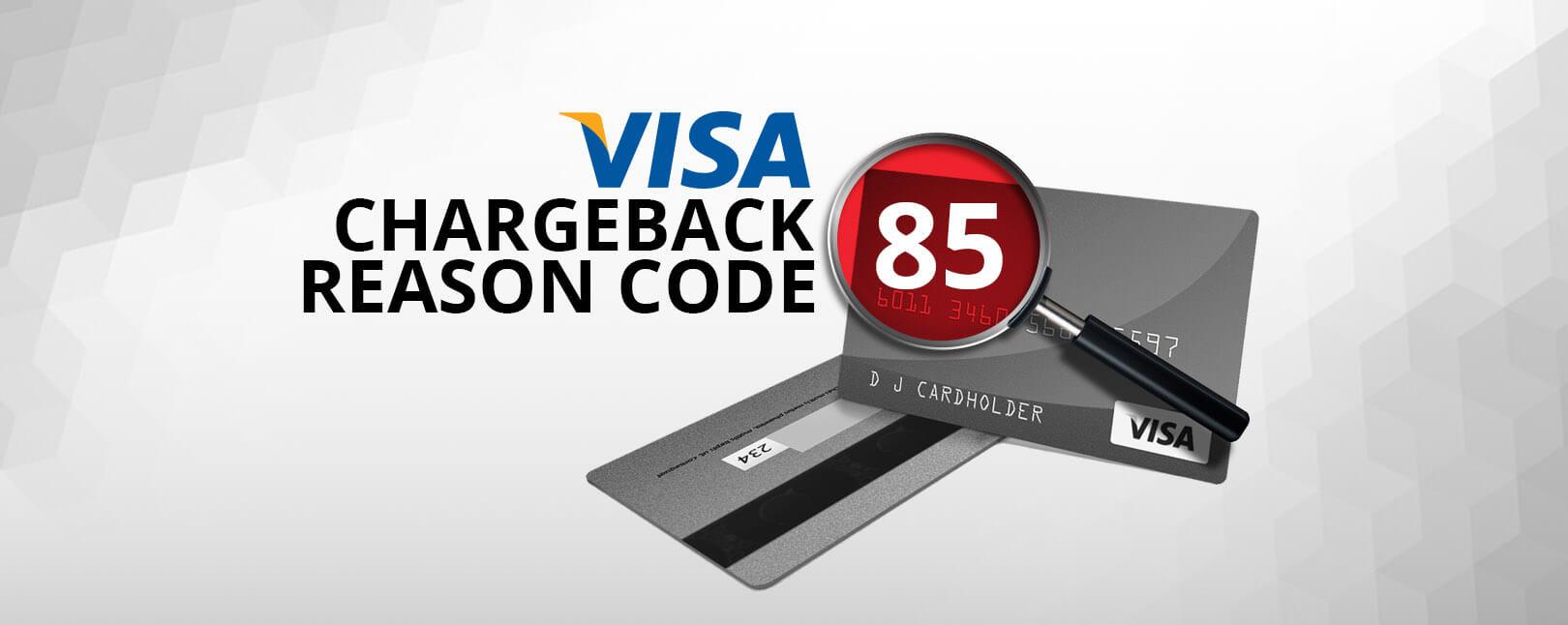visa-chargeback-reason-code-85