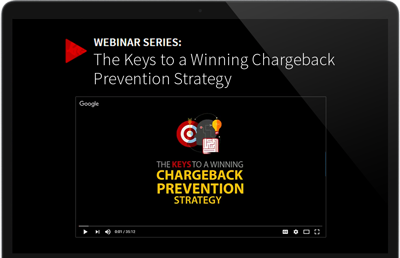 The Keys to a Winning Chargeback Prevention Strategy
