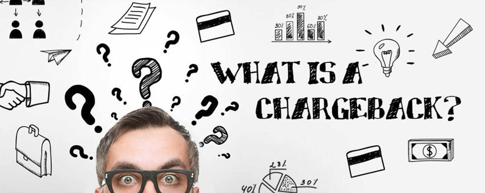 Chargebacks Explained What Is A Chargeback And Why It Matters