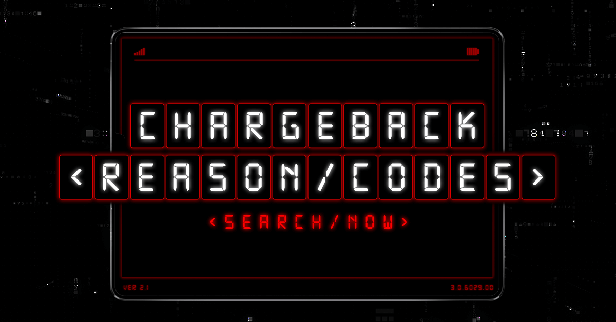 Chargeback Reason Codes: The Ultimate Guide