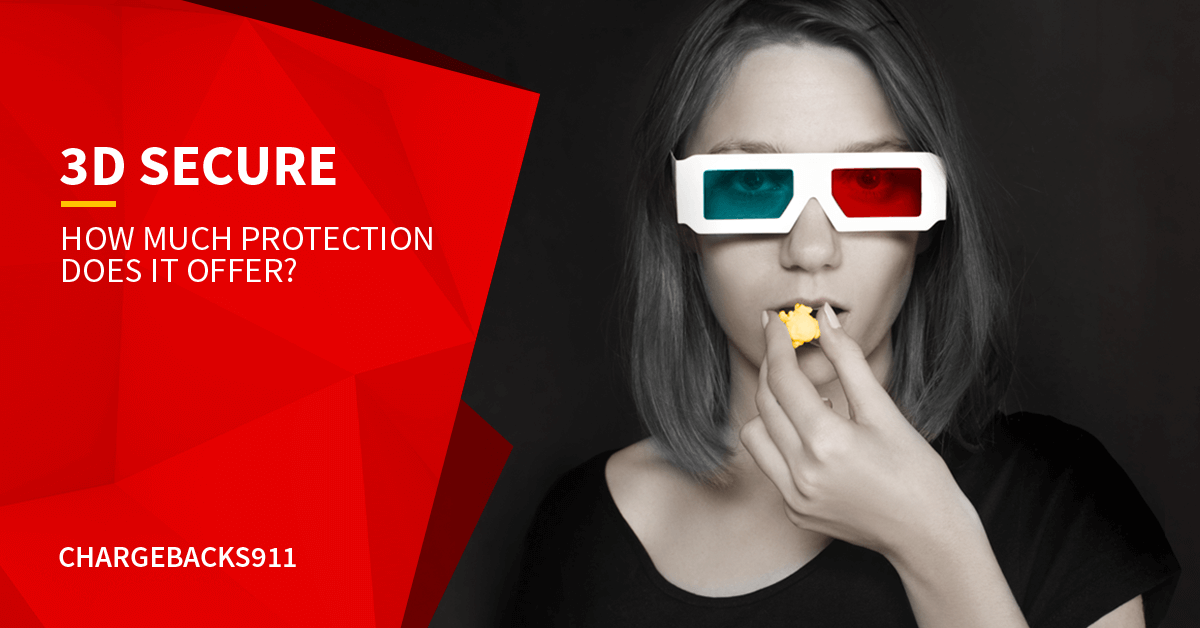 Does 3-D Secure Protect Me Against Chargebacks?