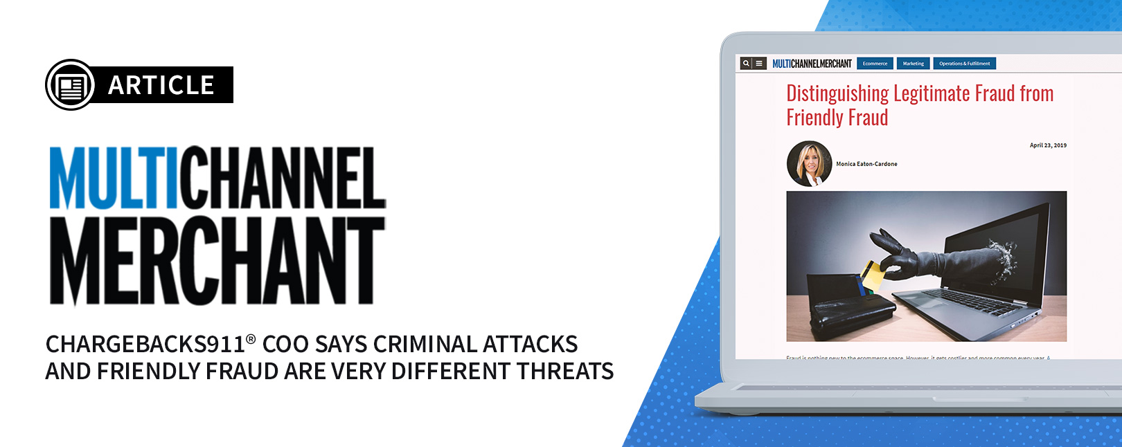 Press - Multichannel Merchant - Distinguishing Legitimate Fraud from Friendly Fraud-blog