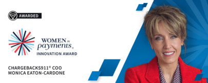 Monica Eaton-Cardone Honored With Women in Payments Innovation Award!