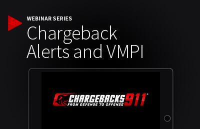 Chargeback Alerts and VMPI