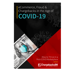 eCommerce, Fraud & Chargebacks in the Age of COVID-19