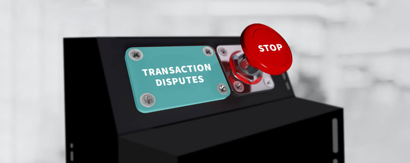 Transaction Dispute