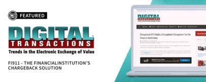 DigitalTransactions.Net Spotlights the Introduction of Fi911™