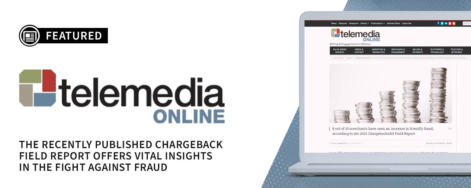 Chargebacks911® Chargeback Field Report Featured by Telemedia