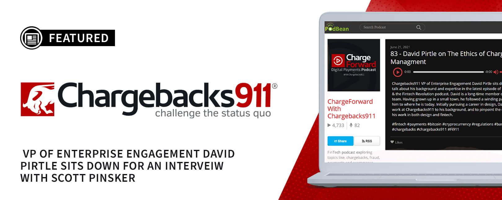 Chargebacks911® Enterprise Engagement VP Interviewed by Fintech Podcast