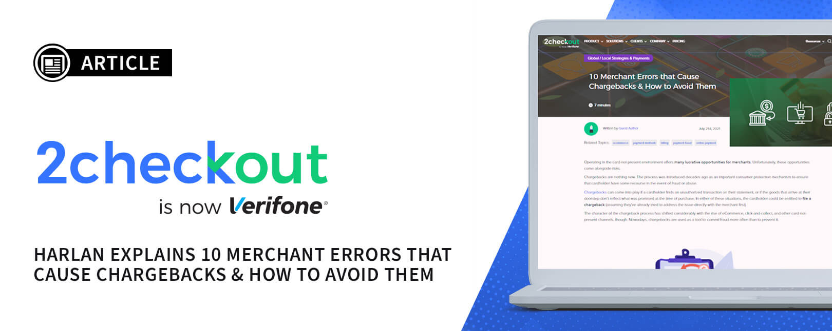 10 Merchant Errors that Cause Chargebacks & How to Avoid Them