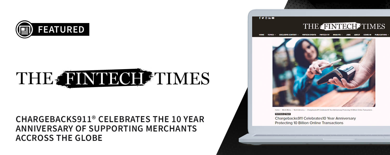 Fintech Times Recognizes Chargebacks911® 10th Anniversary
