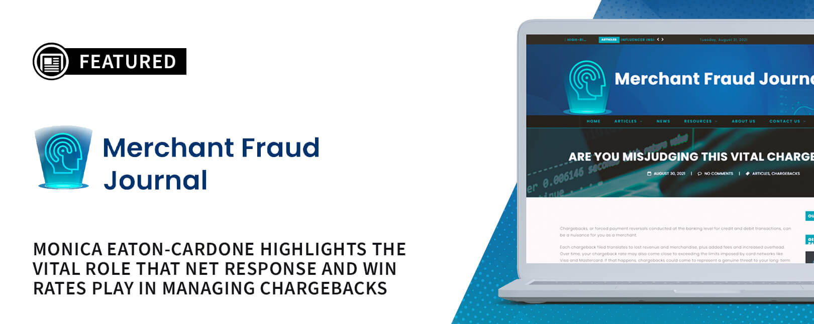 Are You Misjudging This Vital Chargeback KPI?