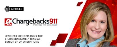 Jennifer Lichner Joins Chargebacks911® as Senior VP of Operations