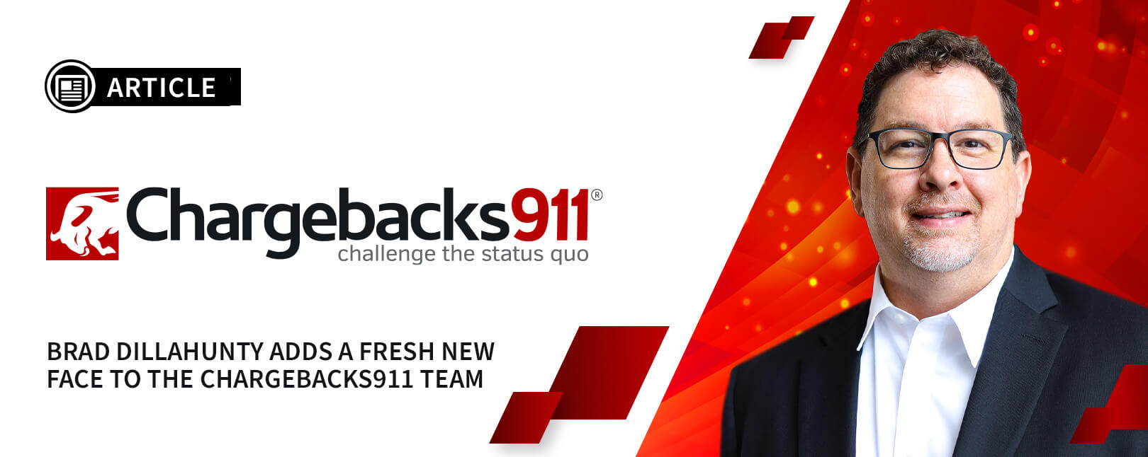 Brad Dillahunty Joins Chargebacks911® as EVP & Chief Product Officer