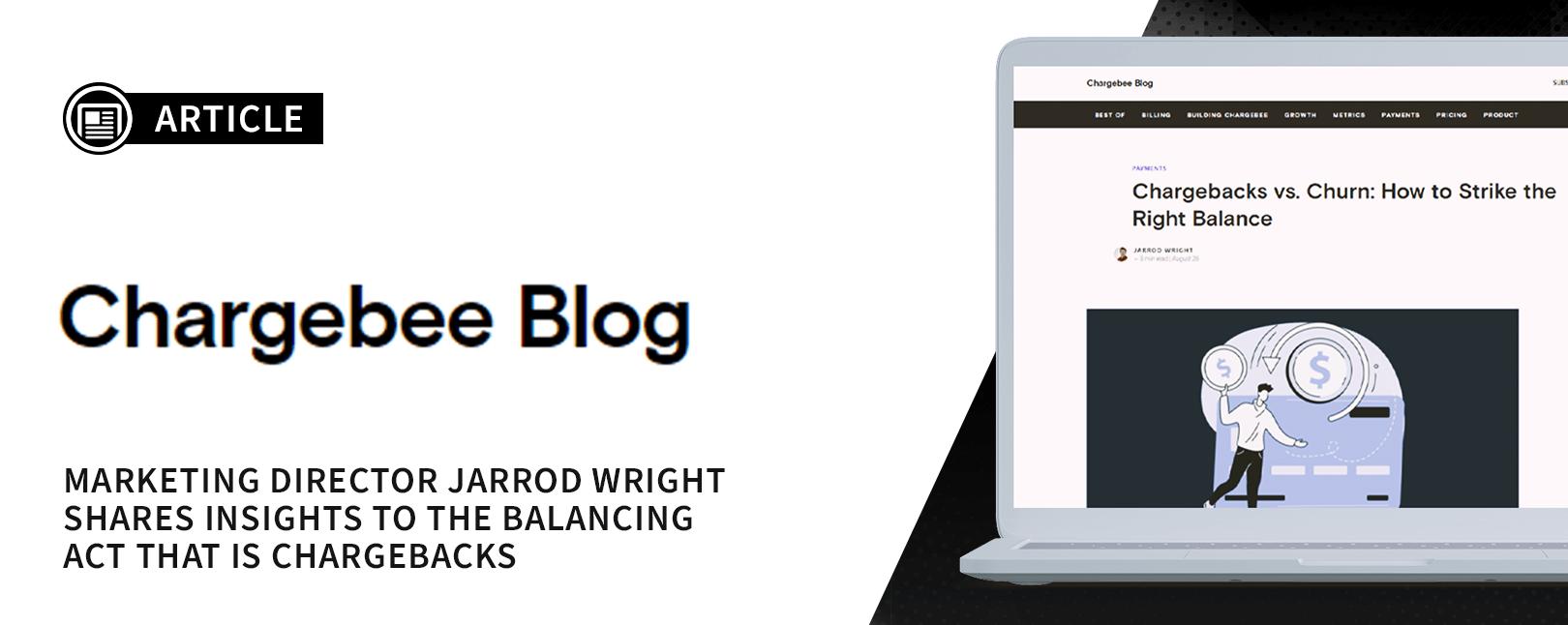 Chargebacks vs. Churn: How to Strike the Right Balance